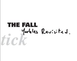 the fall yarbles revisited