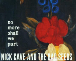 nick cave no more shall we part