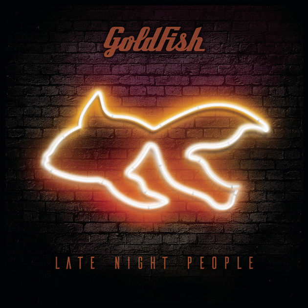 goldfish late night people